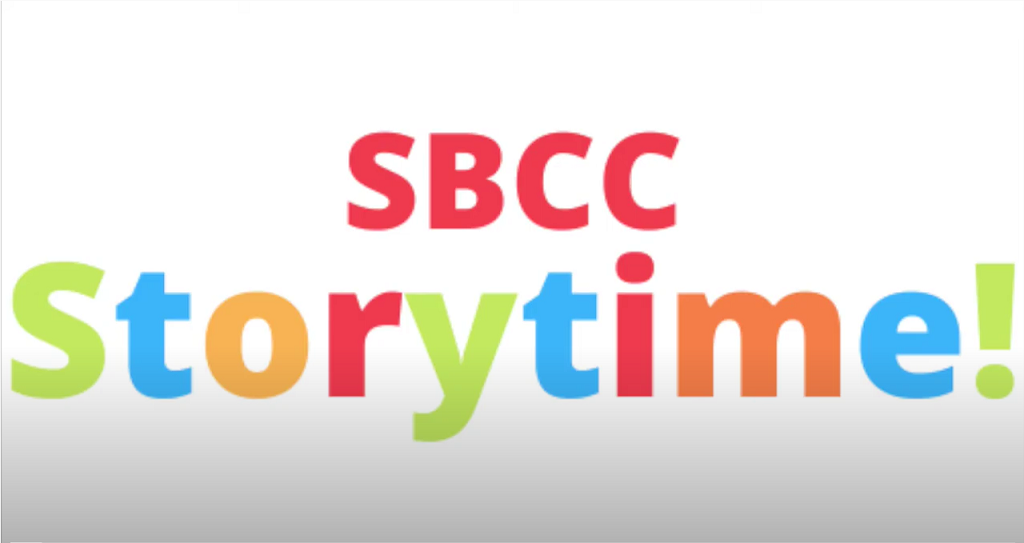 SBCC Storytime: Episode One